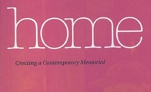 Home: Creating a Contemporary Memorial