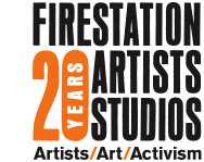 Firestation Artists Studios - 20 Years - Artists, Art, Activism